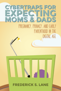 Cybertraps for Expecting Moms & Dads